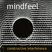 Mindfeel Constuctive Interference CD cover